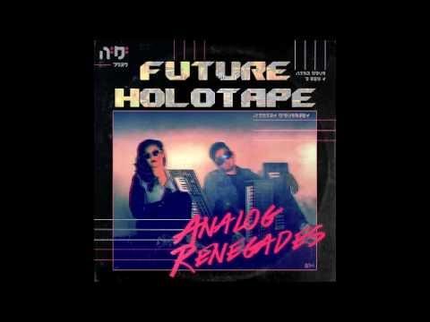 Future Holotape - Analog Renegades [Full Album]