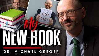 DR. MICHAEL GREGER - NEW BOOK: What Information Is There In 'How Not To Diet'? | London Real