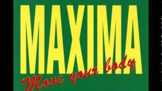 Maxima - Move Your Body (Club Mix)