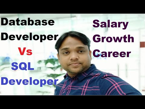 Database Developer Vs SQL Developer|Salary, Growth, Role & Responsibilities.