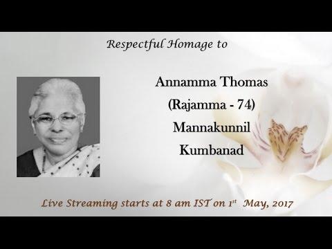 Funeral Service Live Streaming of Annamma Thomas, Mannakunnil Kumbanad