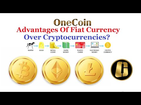 What Are The Advantages Of Fiat Currency Over Cryptocurrencies?