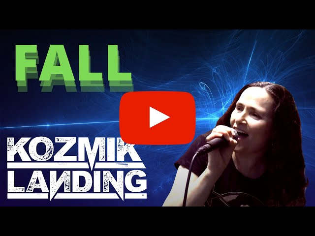 Powerful New Rock Song - Fall by Kozmik Landing