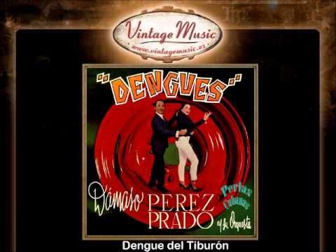 Dámaso Pérez Prado Y Su Orquesta -- Dengue del Tiburón - 동영상