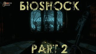 Bioshock - Part 2: Hard Mode May Have Been a Mistake