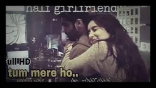 Tum mere ho  || half Girlfriend || 2017 songs || Faisalkhan