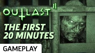 First Terrifying 20 Minutes of Outlast 2