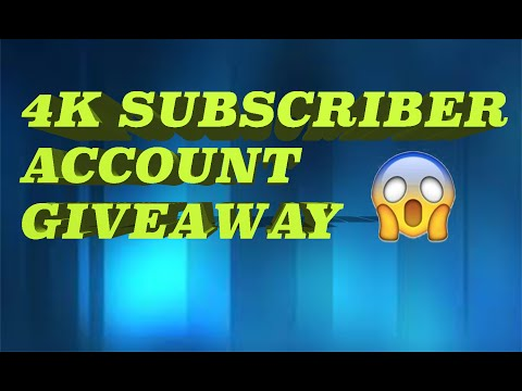 [CLOSED] 4K SUBSCRIBER ACCOUNT GIVEAWAY