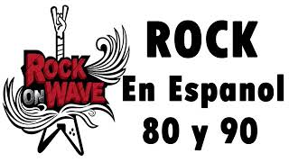 Rock in Spanish of the 80s and 90s   Classic Rock In Spanish 80 and 90