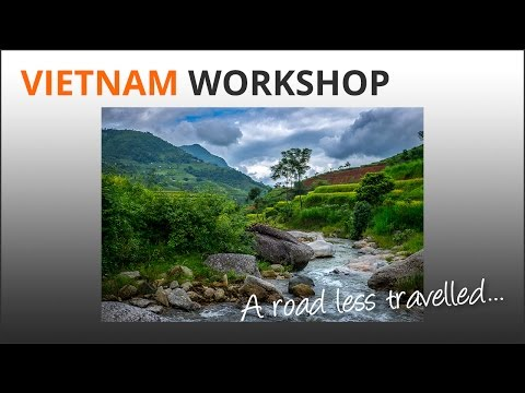 Photography Workshop Vietnam - Road Less Travelled