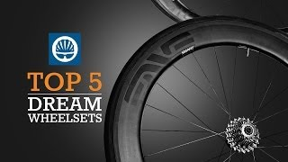 Top 5 - Dream Wheelsets