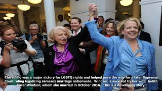 Edith windsor, plaintiff in landmark same- marriage case, dies