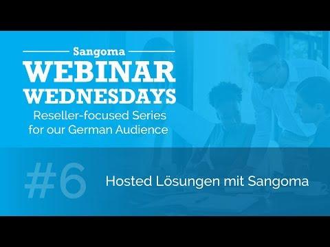 German Webinar Series #6: Hosted Lösungen mit Sangoma