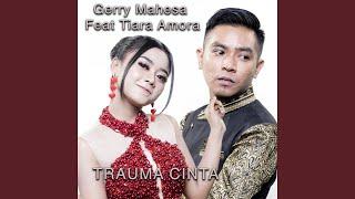 Trauma Cinta feat Tiara Amora