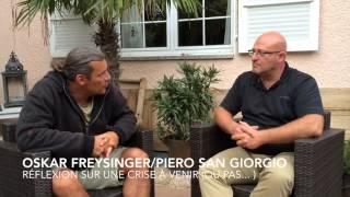 Rencontre avec Oskar Freysinger - Réflexion sur une crise à venir (ou pas)