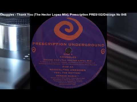 Chuggles - Thank You (The Hector Lopez Mix) (1993)