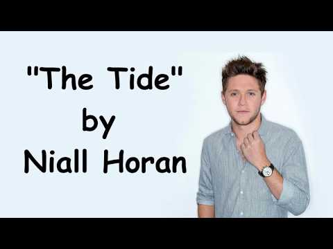 Niall Horan - The Tide (Lyrics) *COMPLETE*