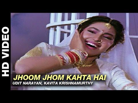 Jhoom Jhom Kahta Hai - Mere Sajana Saath Nibhana | Udit Narayan, Kavita Krishnamurthy