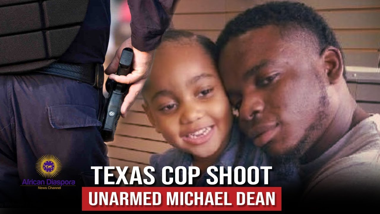 Texas Cop Shoot Unarmed Michael Dean During Traffic Stop