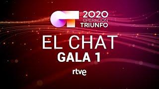 EL CHAT EN DIRECTO: GALA 1 | OT 2020
