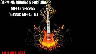 Carmina Burana- O Fortuna Metal Version