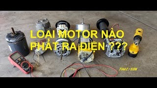 Giải Mã Những Loại Motor Nào Có Thể Phát Ra Điện ???... Video #220