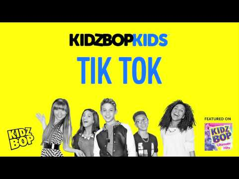 KIDZ BOP Kids - Tik Tok (KIDZ BOP Ultimate Hits)