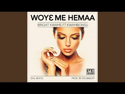 Woye Me Hemaa