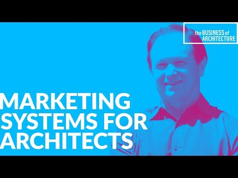 Marketing System for an Architecture Firm with Dan Sherer