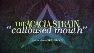 Play Calloused Mouth