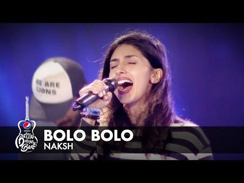 Naksh | Bolo Bolo | Episode 1 | Pepsi...