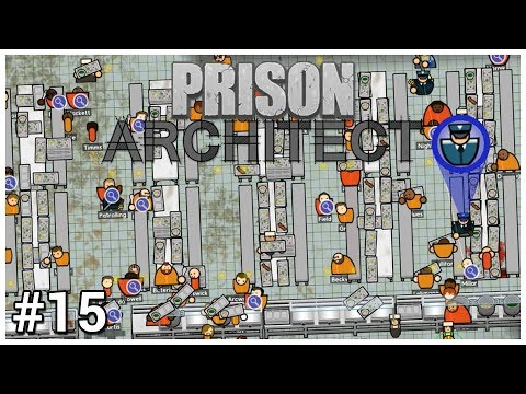 Prison Architect Update 12 - #15 - Food Fight - Let's Play / Gameplay / Construction