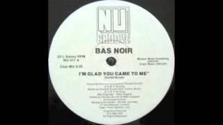 Bas Noir - I