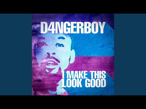D4NGERBOY - I Make This Look Good scaricare suoneria