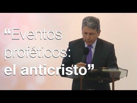 Eventos proféticos: el anticristo  [Rev. Ignacio Hinestroza] Iglesia M.M.M. Bogotá