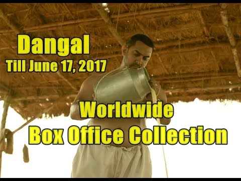 Dangal Worldwide Box Office Collection Till June 17 2017