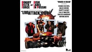 DINARY DELTA FORCE / LIVE ATTACK C.Q.B. (KING OF THE BEATS Ver)