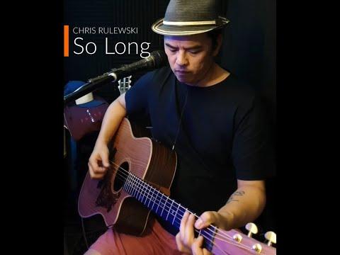 So Long (2U) - Chris Rulewski