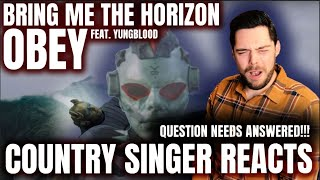 Country Singer Reacts To Bring Me The Horizon Obey With YUNGBLUD
