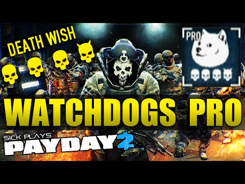 "Payday 2 Watchdogs Pro Job Death Wish ""First Attempt"" Who Let the Doge Out? Achievement"