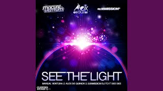 See the Light (Radio Edit Mix) (feat. Dee Dee)