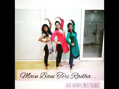 Main Bani Teri Radha | Jab Harry Met Sejal | Priyanka Rokade | Choreography