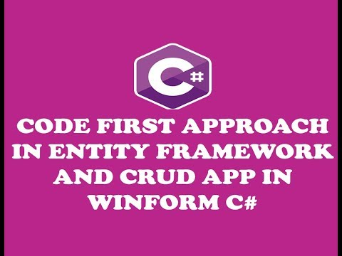 ENTITY FRAMEWORK CODE-FIRST APPROACH AND CREATING CRUD