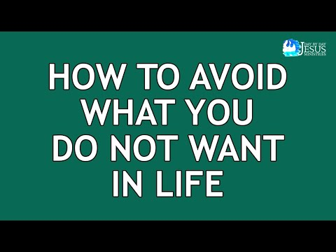 2020-10-09 How To Avoid What You Do Not Want In Life - Ed Lapiz