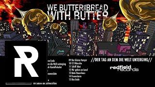 08 We Butter The Bread With Butter - Sabine die Zeitmaschine