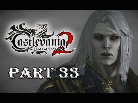 Castlevania Lords Of Shadow 2 Gameplay Walkthrough Part 33