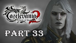 Castlevania Lords of Shadow 2 Gameplay Walkthrough Part 33 -  Alucard