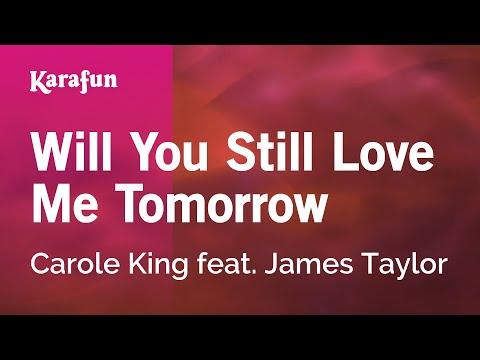 Karaoke Will You Still Love Me Tomorrow - Carole King *