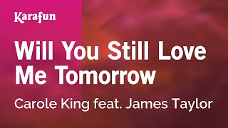 Karaoke Will You Still Love Me Tomorrow - Carole King *