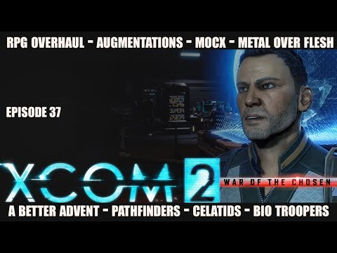 XCOM 2 Modded Legend 37 - De-Beast Yourself